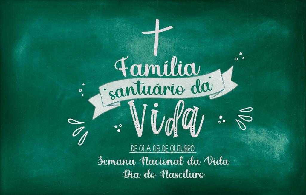 Família Santuário da Vida SNV 2021